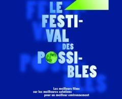 Le Festival des Possibles : 38 films pour une écologie positive