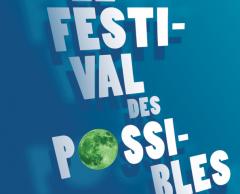 Le Festival des Possibles, 7 films qui apportent de vraies solutions
